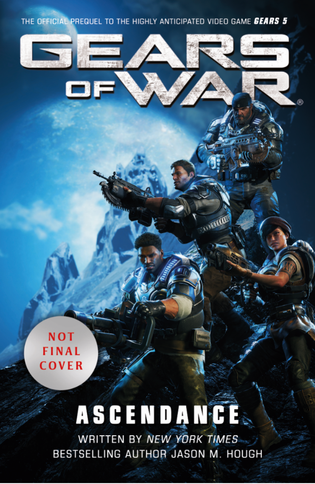 Gears of War Ascendance, the official prequel to the highly anticipated Gears 5, written by Jason M Hough. JD, Kait, Del and Marcus hold weapons ready to fight (not final cover)